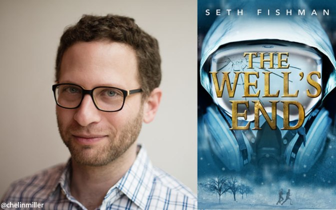 Speakeasy with Seth Fishman, 'The Well's End'